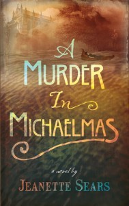 My novel 'A Murder in Michaelmas'