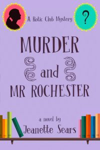 My novel 'Murder and Mr Rochester'